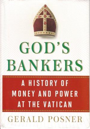 Gerald Posner: Boží bankári: história peňazí a moci vo Vatikáne (Simon & Schuster, 2015)