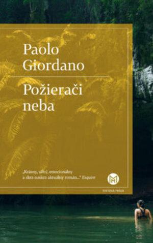 Paolo Giordano - Požierači neba