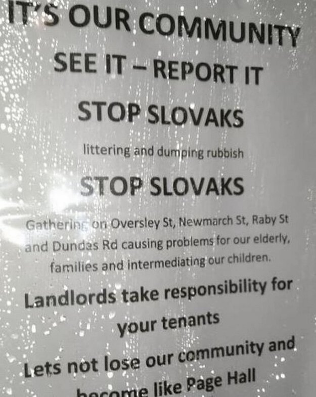 By now, more than 1,800 comments have appeared under a picture of one of the anti-Slovak posters posted by Sheffield News on Facebook, calling it a 'racist' and 'despicable' poster.