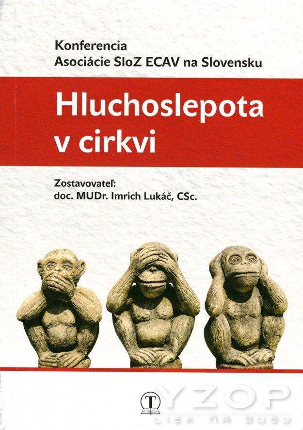 Hluchoslepota v cirkvi - Imrich Lukáč