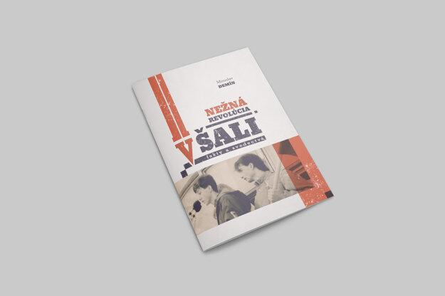 Publikácia Nežná revolúcia v Šali – fakty a svedectvá .