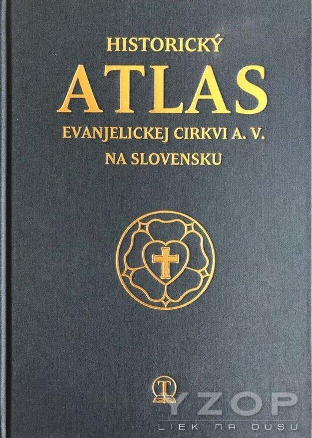 Historický atlas Evanjelickej cirkvi a. v. na Slovensku