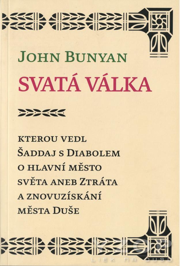 Svatá válka - John Bunyan