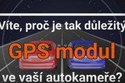 GPS modul, přímo integrovaný v autokameře, vás ochrání