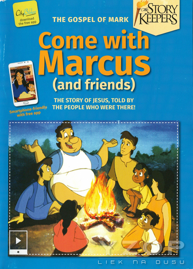 Come with Marcus (and friends)