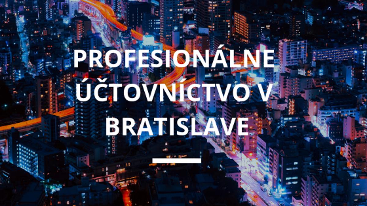 5075464f1fa Profesionálne účtovníctvo v Bratislave - tlacovespravy.sme.sk
