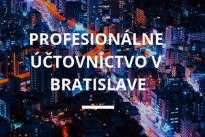 Profesionálne účtovníctvo v Bratislave