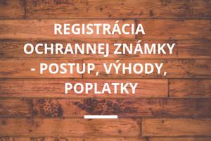 Registracia ochrannej znamky