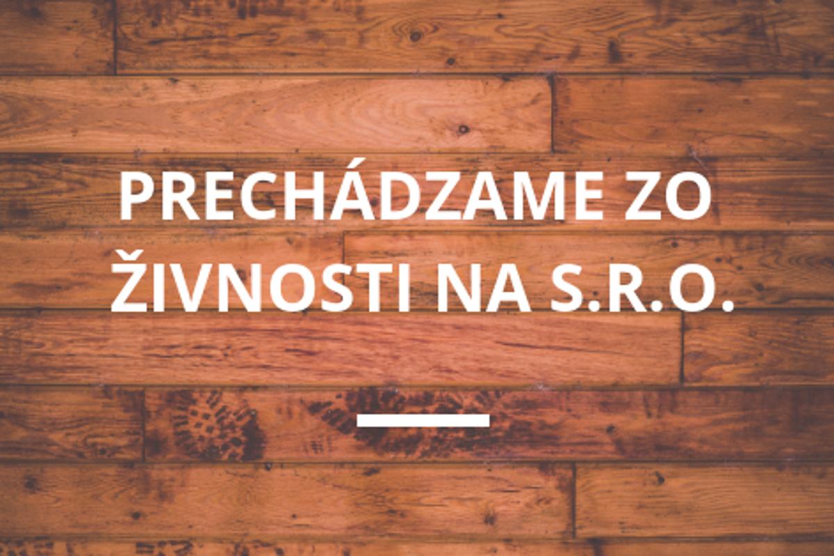 e4ac998b8 Prechod zo živnosti na s.r.o. - tlacovespravy.sme.sk